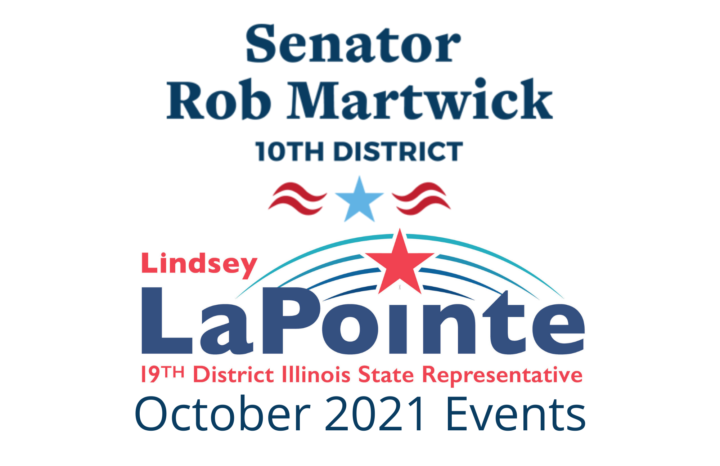 October 2021- Rep. LaPointe & Senator Martwick Upcoming Events